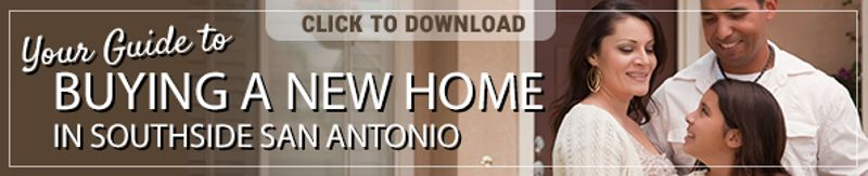 Guide to Buying a New Home in Southside San Antonio